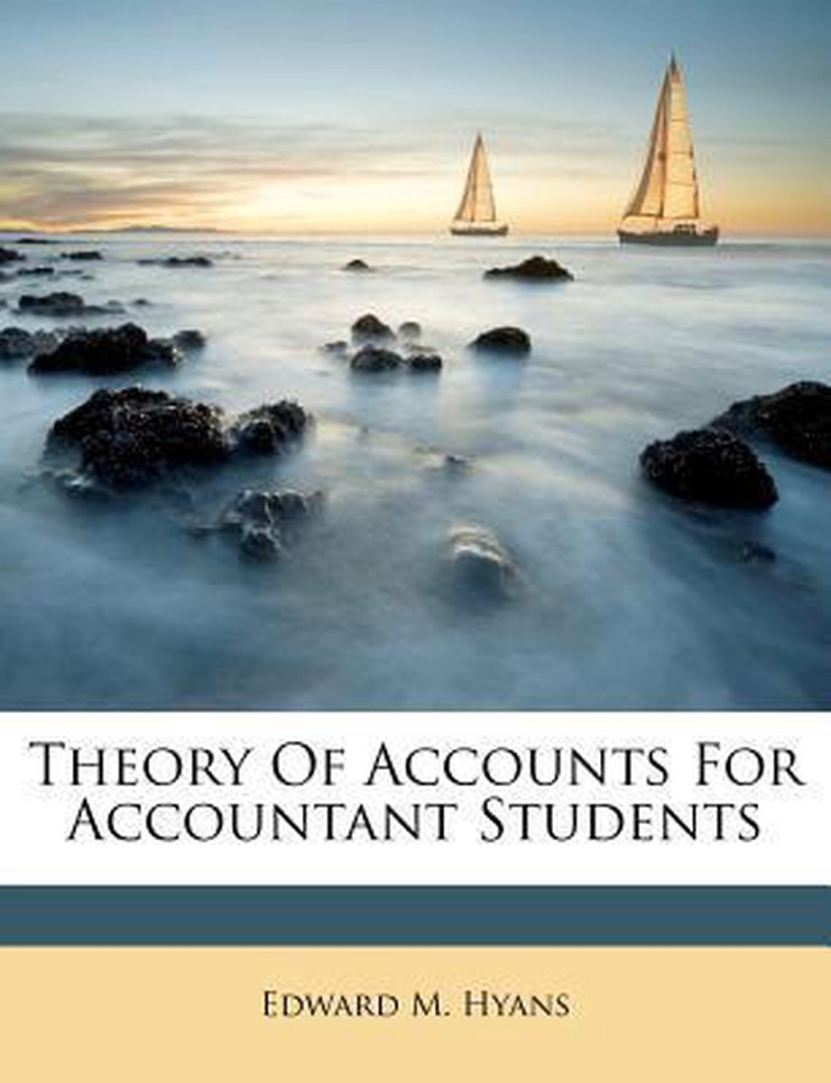 Theory of Accounts for Accountant Students