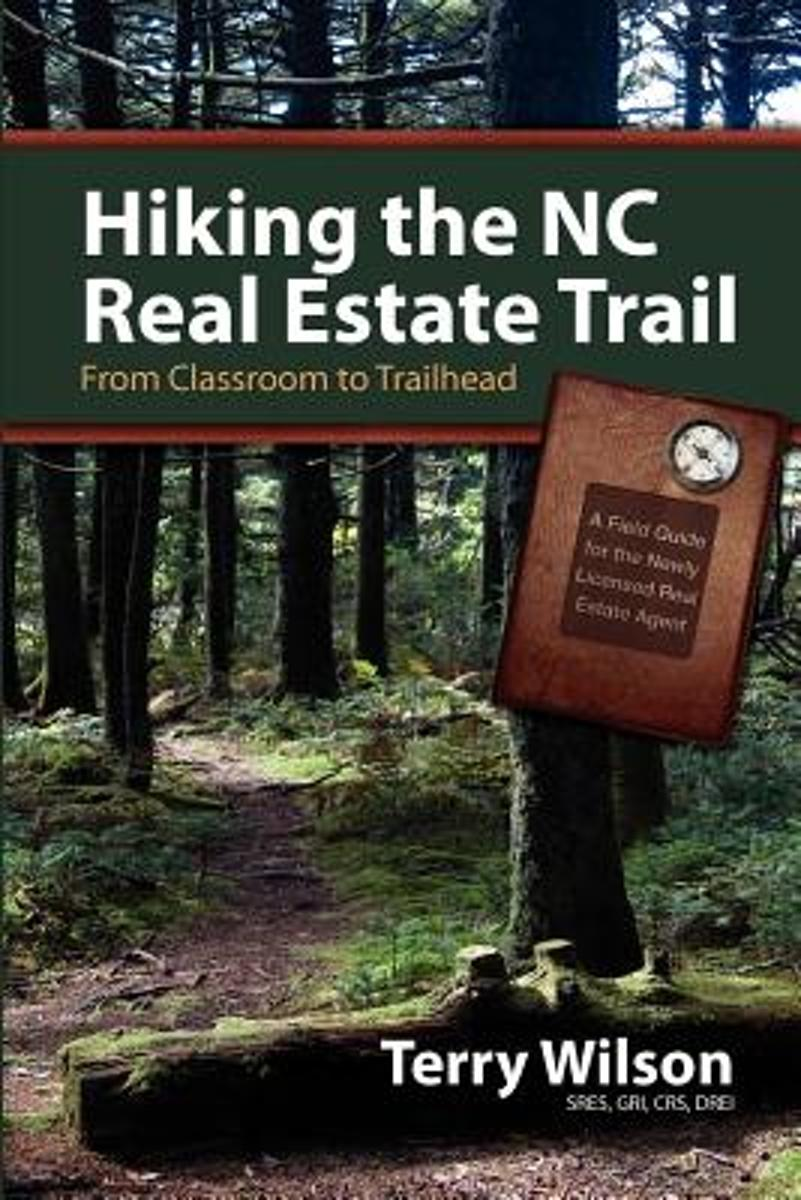 Hiking the NC Real Estate Trail