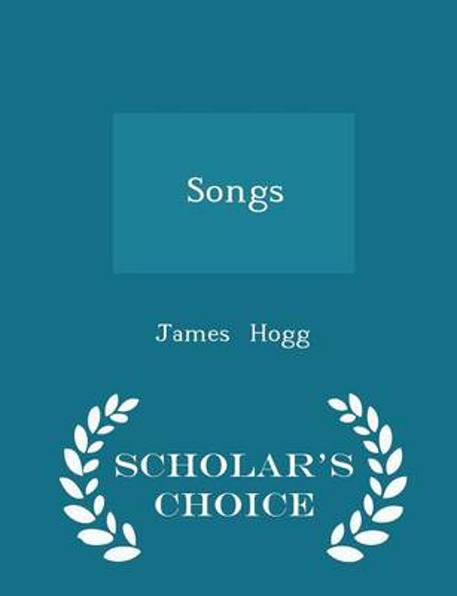 Songs - Scholar's Choice Edition