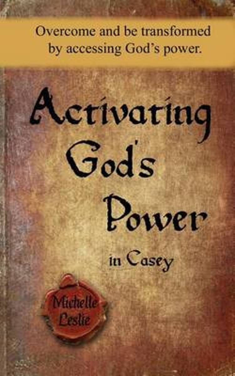 Activating God's Power in Casey (Masculine Version)