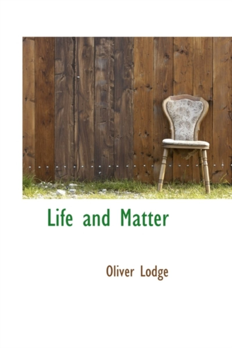 Life and Matter