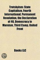 Trotskyism: State Capitalism, Socialist Workers Party, History of the Socialist Workers Party, International Marxist Tendency