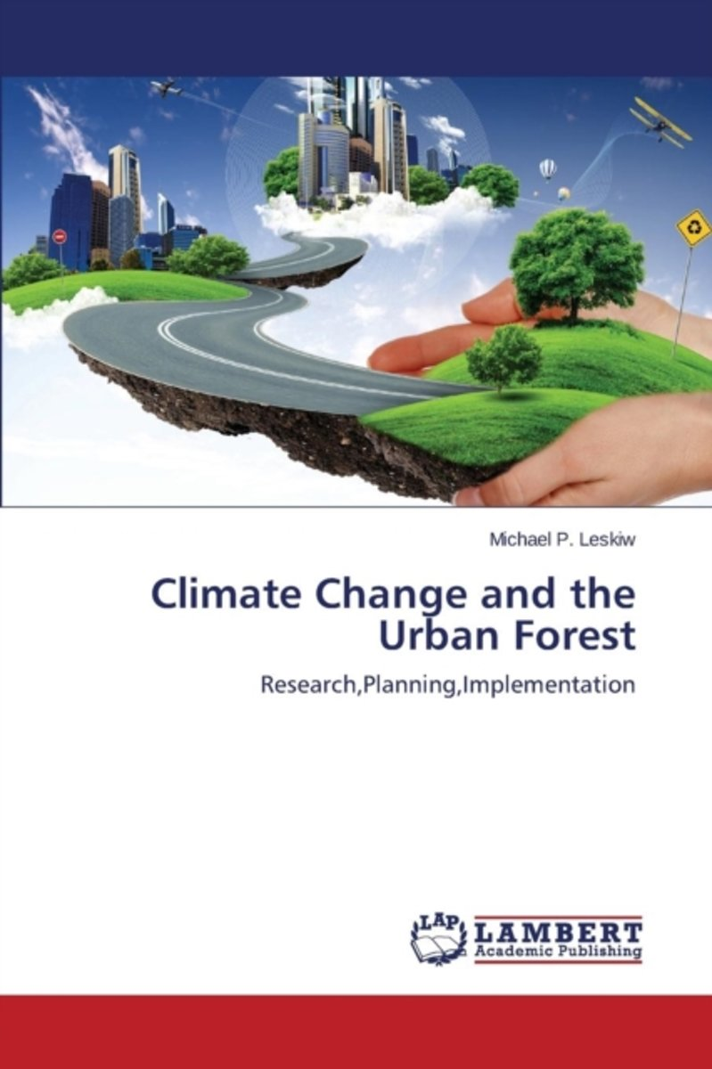Climate Change and the Urban Forest