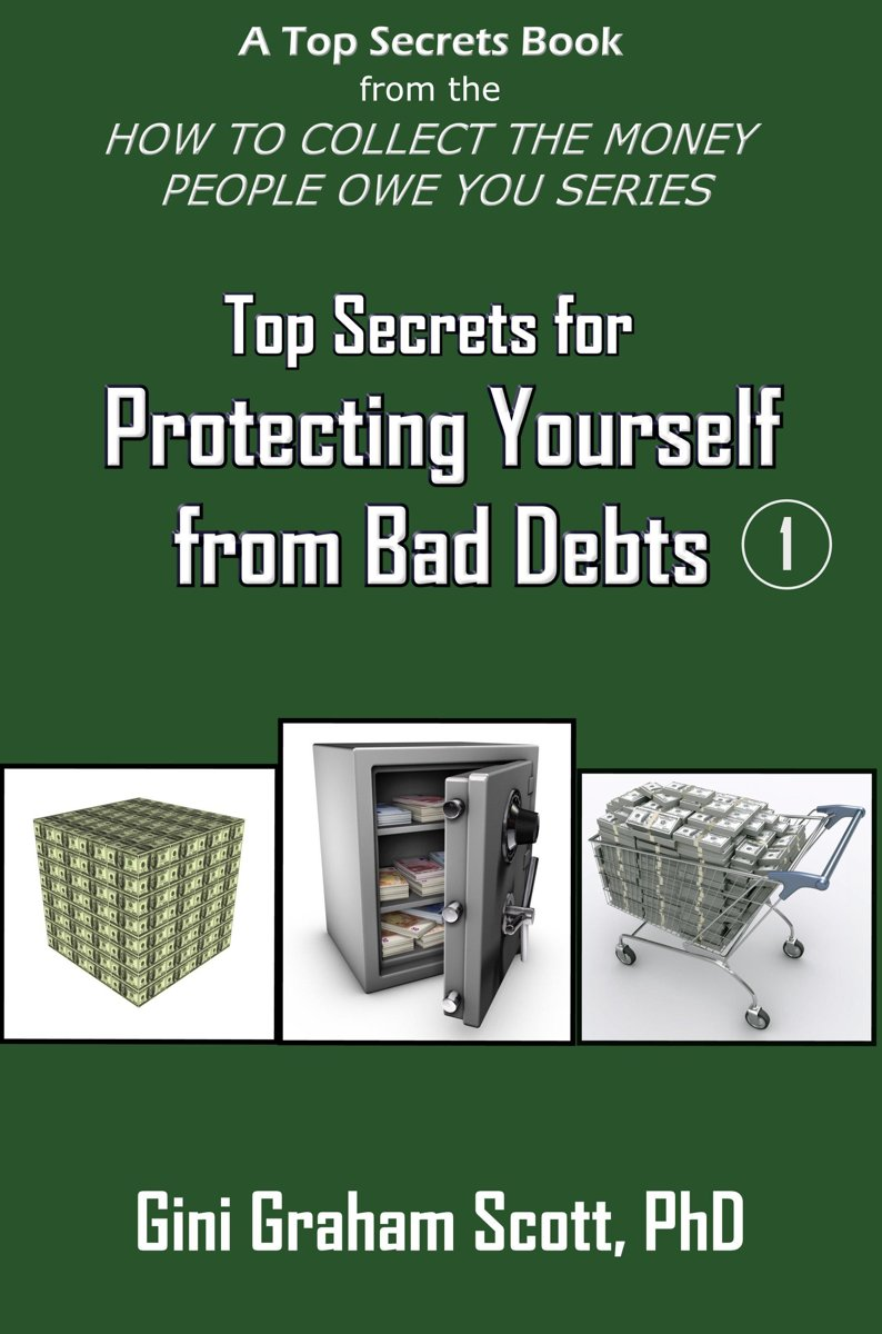 Top Secrets for Protecting Yourself from Bad Debts