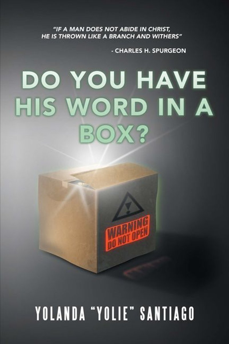 Do You Have His Word in a Box?