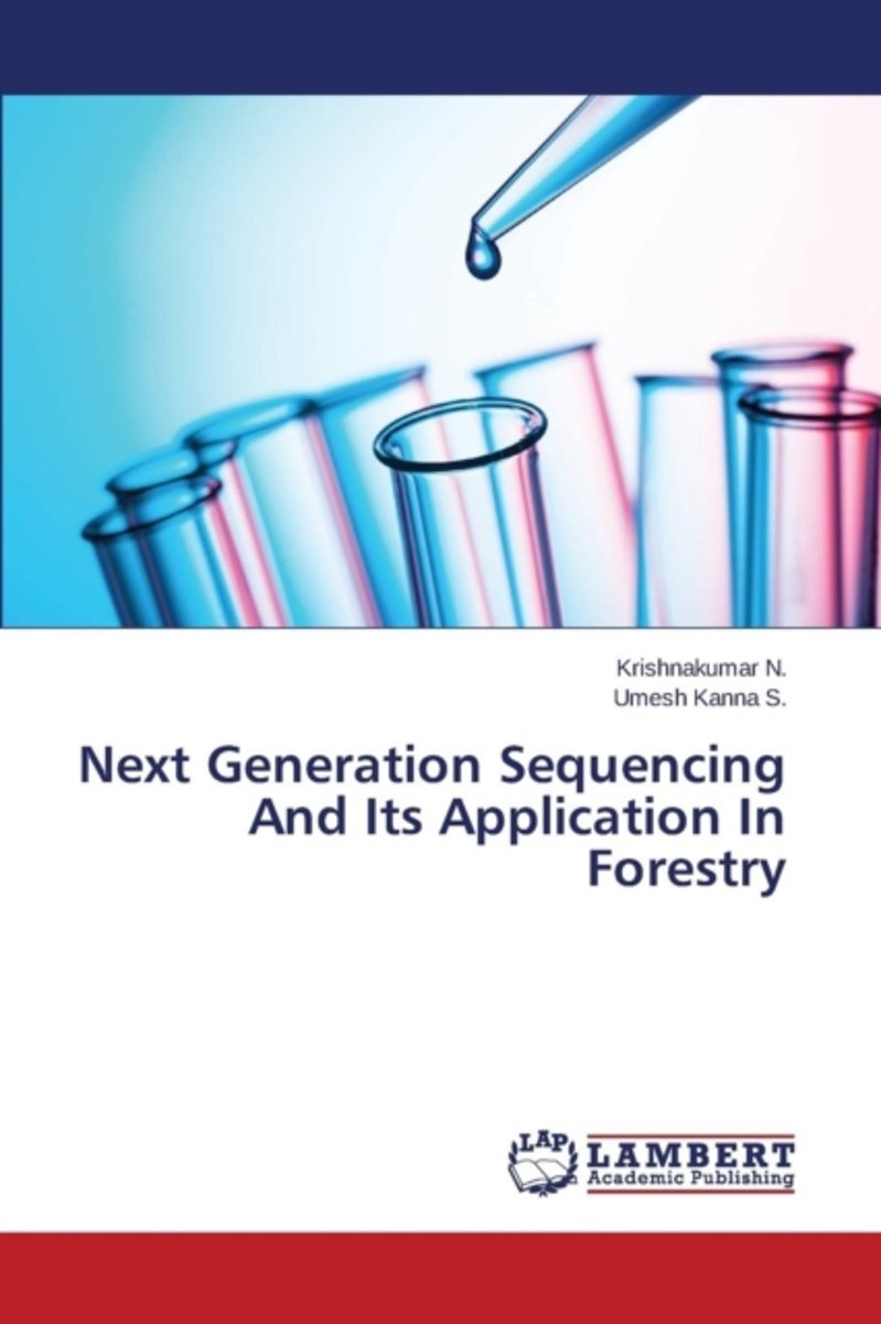 Next Generation Sequencing and Its Application in Forestry