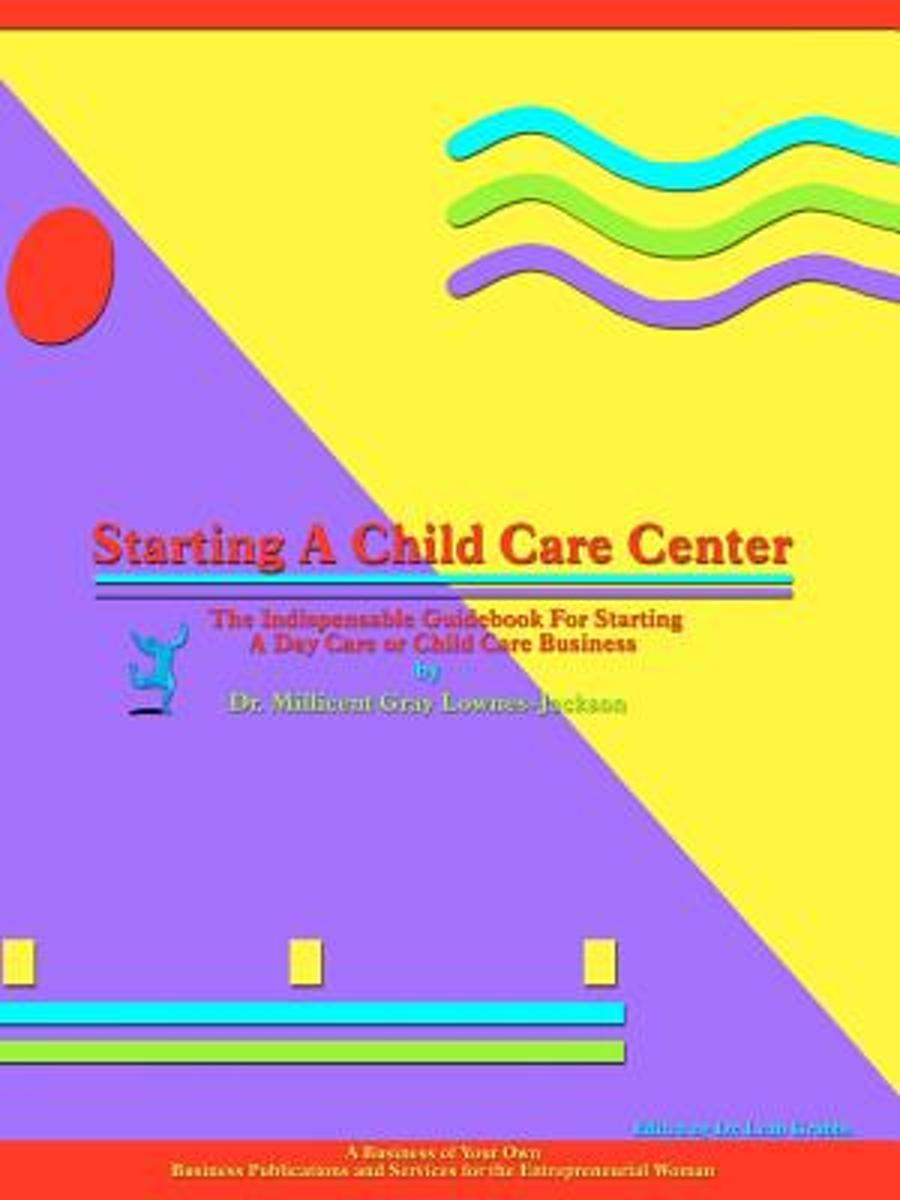 Starting a Child Care Center