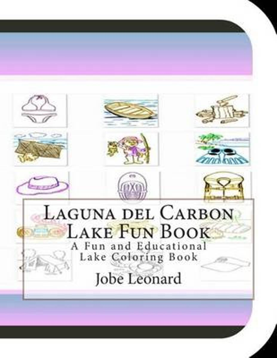 Laguna del Carbon Lake Fun Book