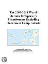 The 2009-2014 World Outlook for Specialty Transformers Excluding Fluorescent Lamp Ballasts