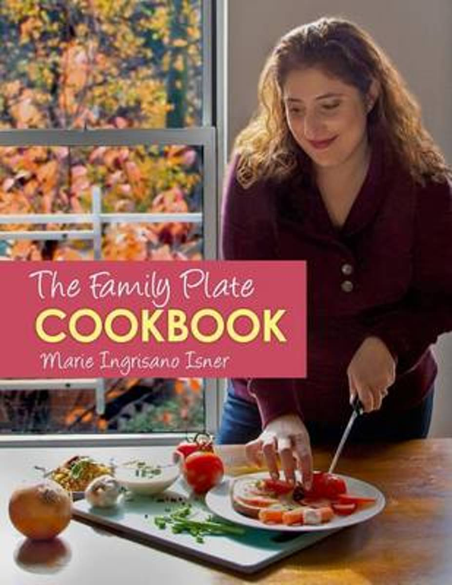 The Family Plate Cookbook