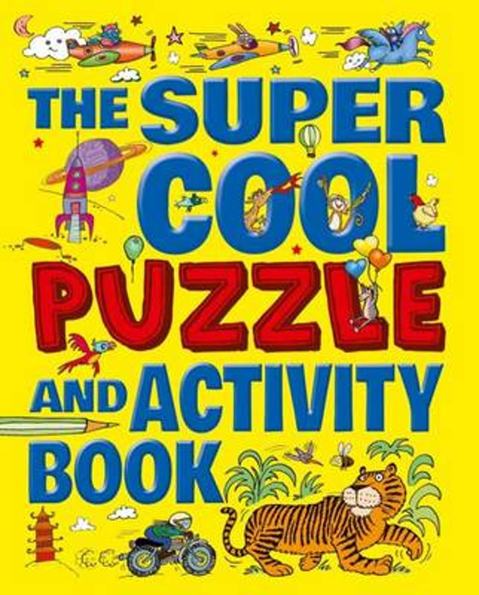 The Super Cool Puzzle & Activity Book
