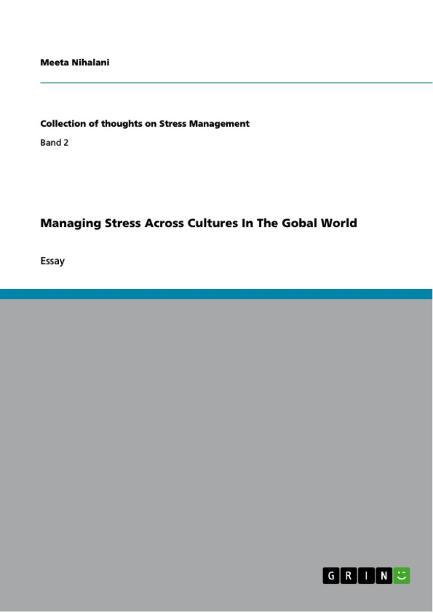 Managing Stress Across Cultures In The Gobal World