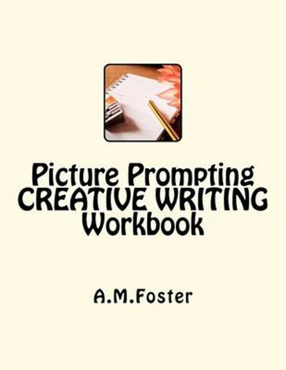 Picture Prompting Creative Writing Workbook
