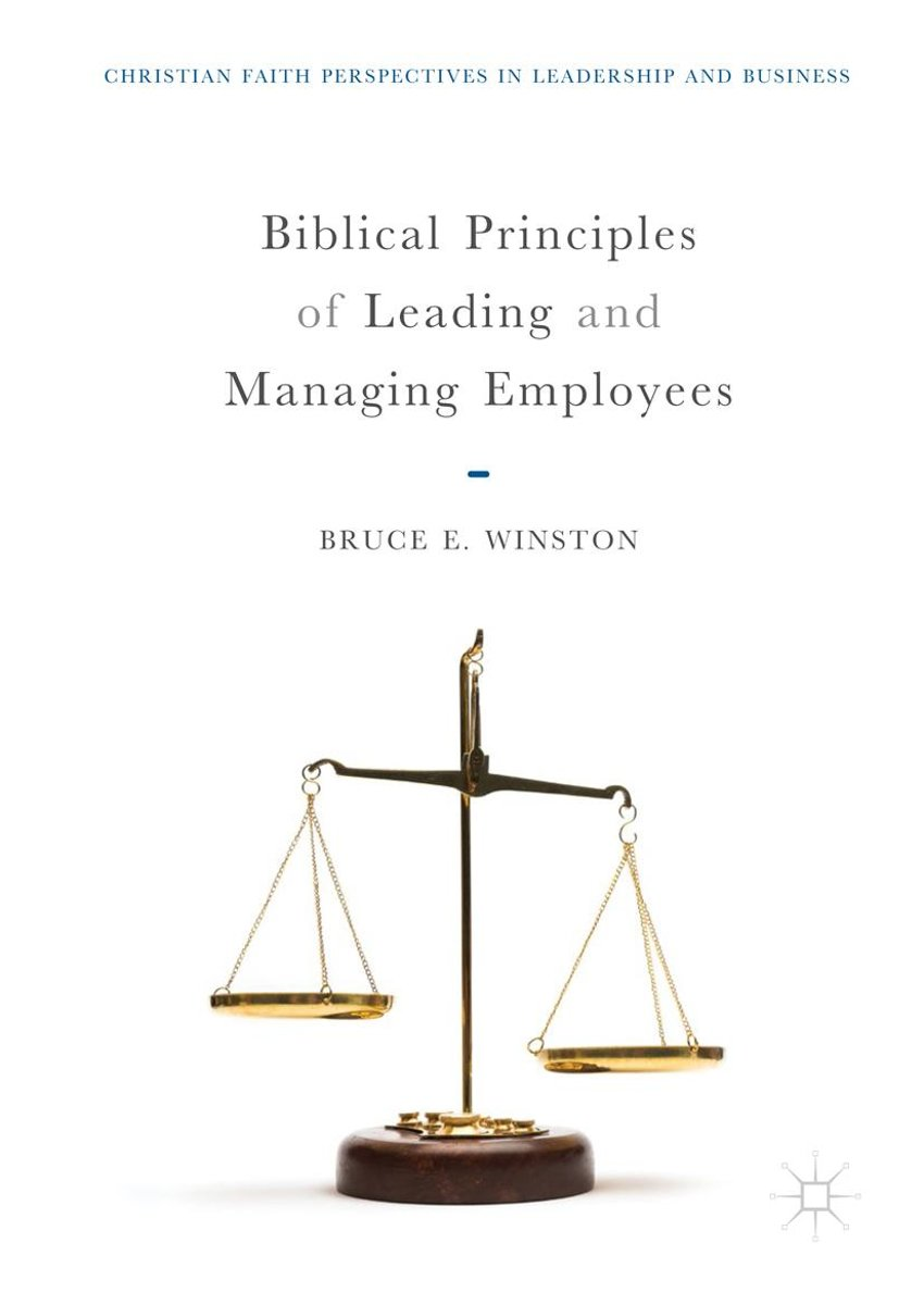 Biblical Principles of Leading and Managing Employees