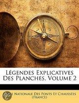 Lgendes Explicatives Des Planches, Volume 2
