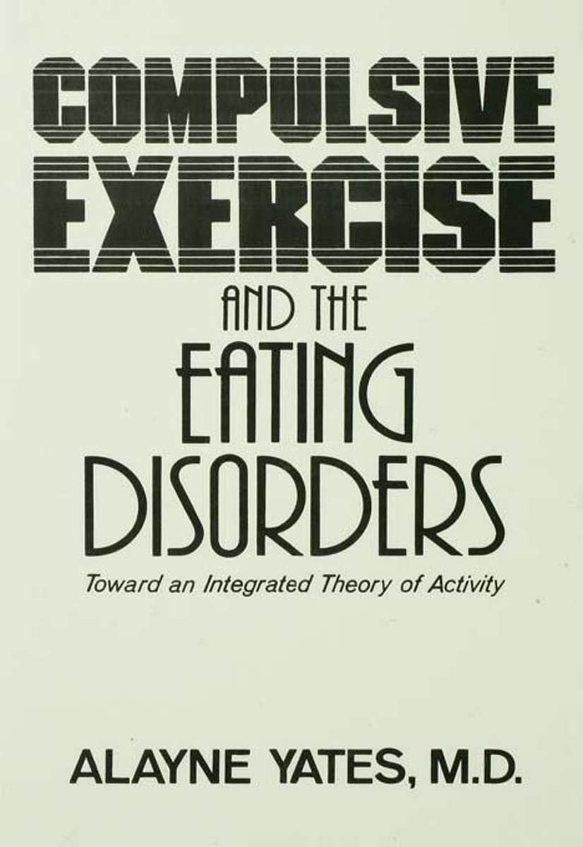Compulsive Exercise And The Eating Disorders