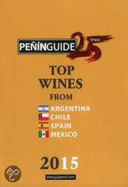 Penin Guide Top Wines from Argentina, Chile, Spain and Mexico 2015