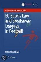 EU Sports Law and Breakaway Leagues in Football