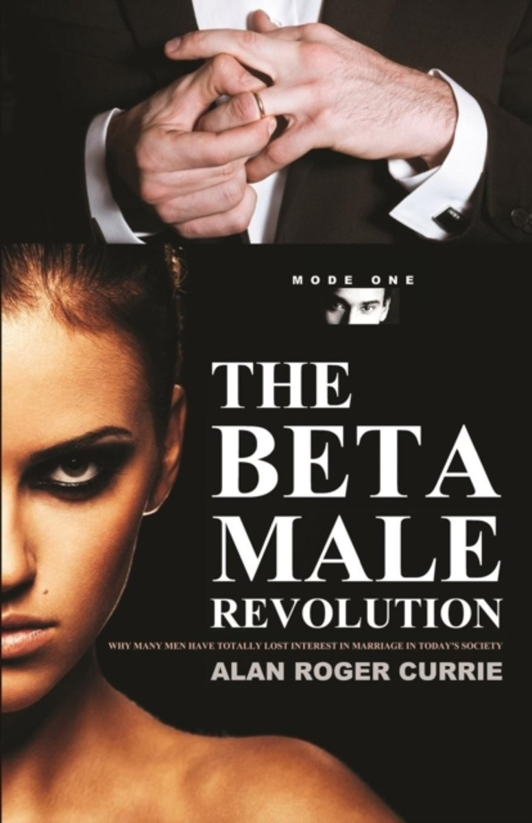 The Beta Male Revolution