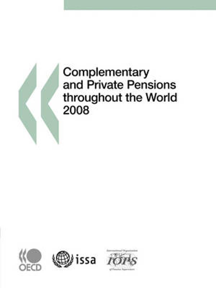 Complementary and Private Pensions Throughout the World 2008
