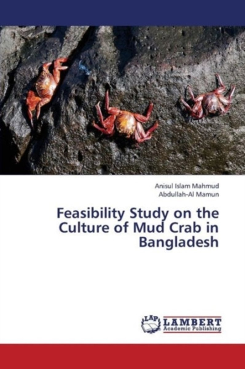 Feasibility Study on the Culture of Mud Crab in Bangladesh