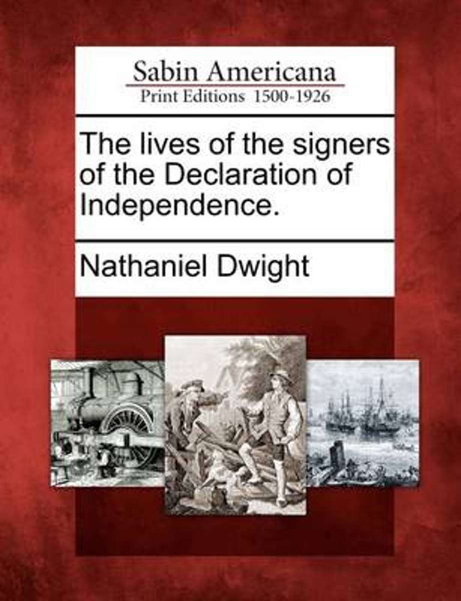 The Lives of the Signers of the Declaration of Independence.