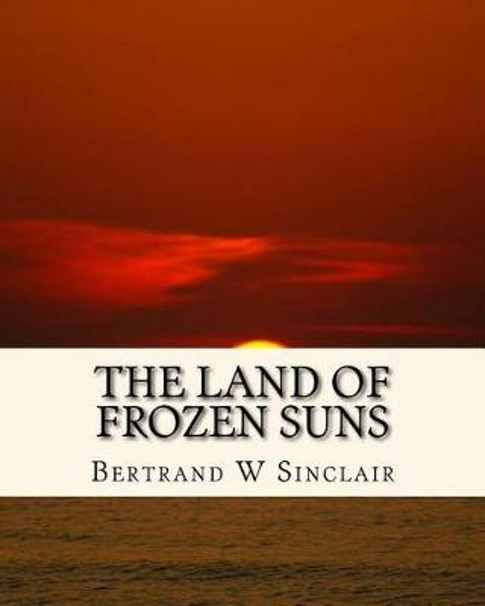 The Land of Frozen Suns