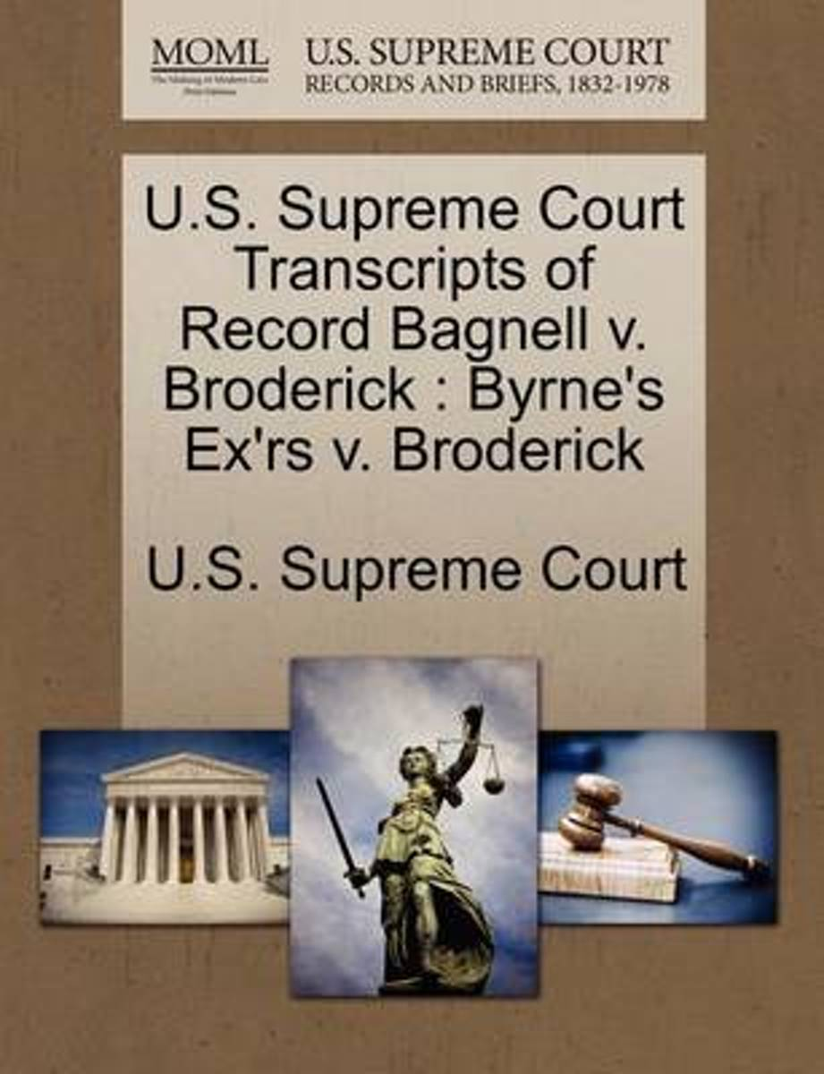 U.S. Supreme Court Transcripts of Record Bagnell V. Broderick