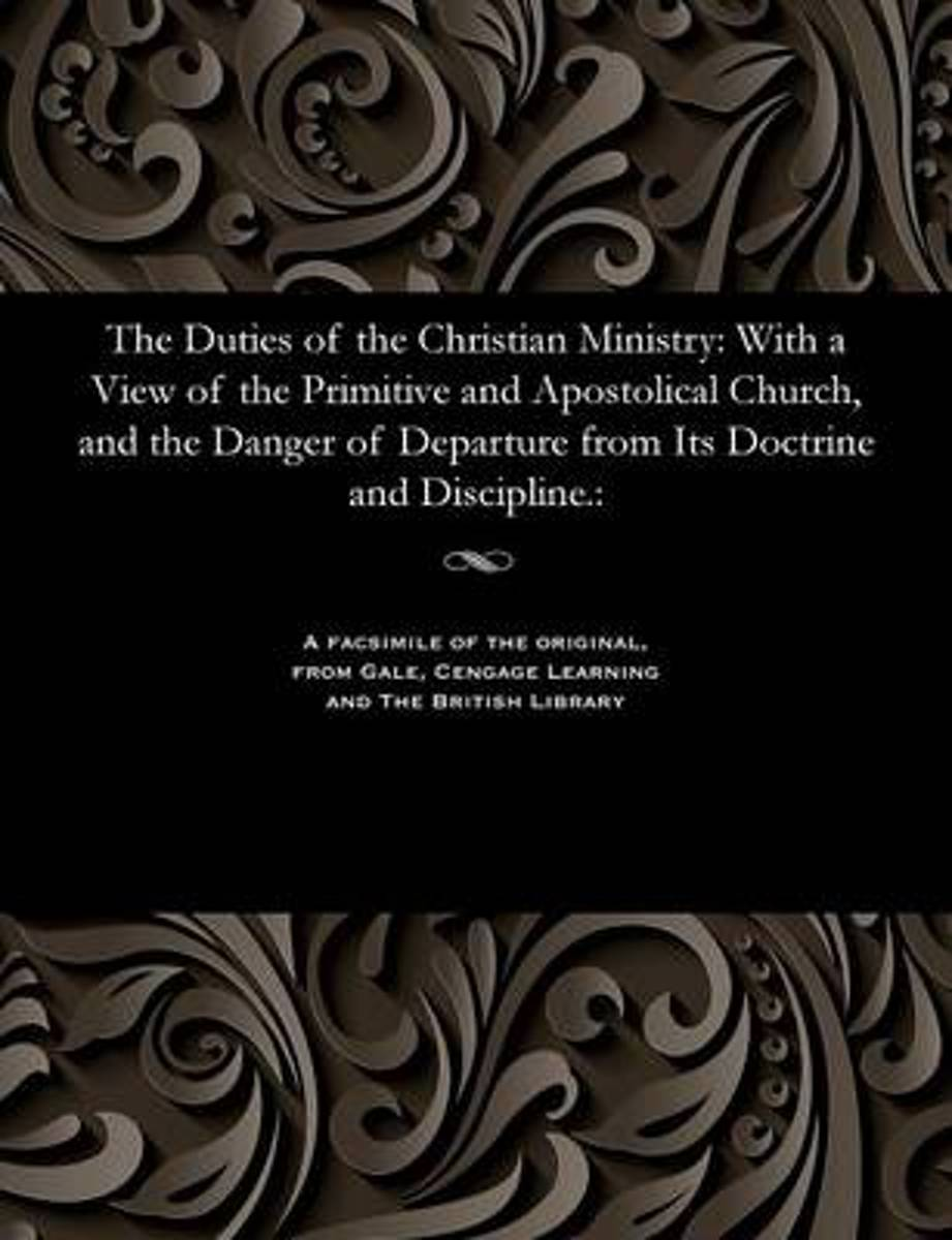 The Duties of the Christian Ministry