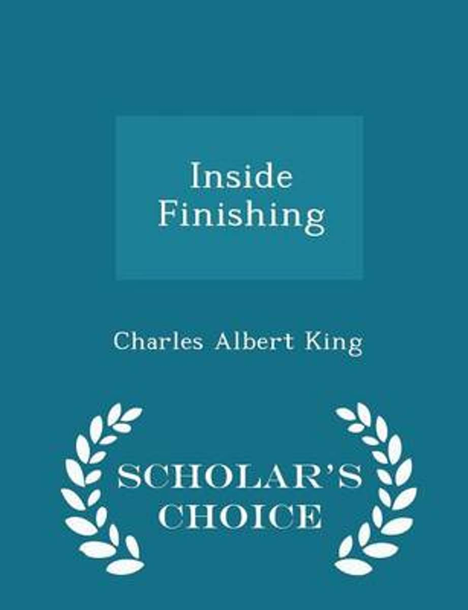 Inside Finishing - Scholar's Choice Edition
