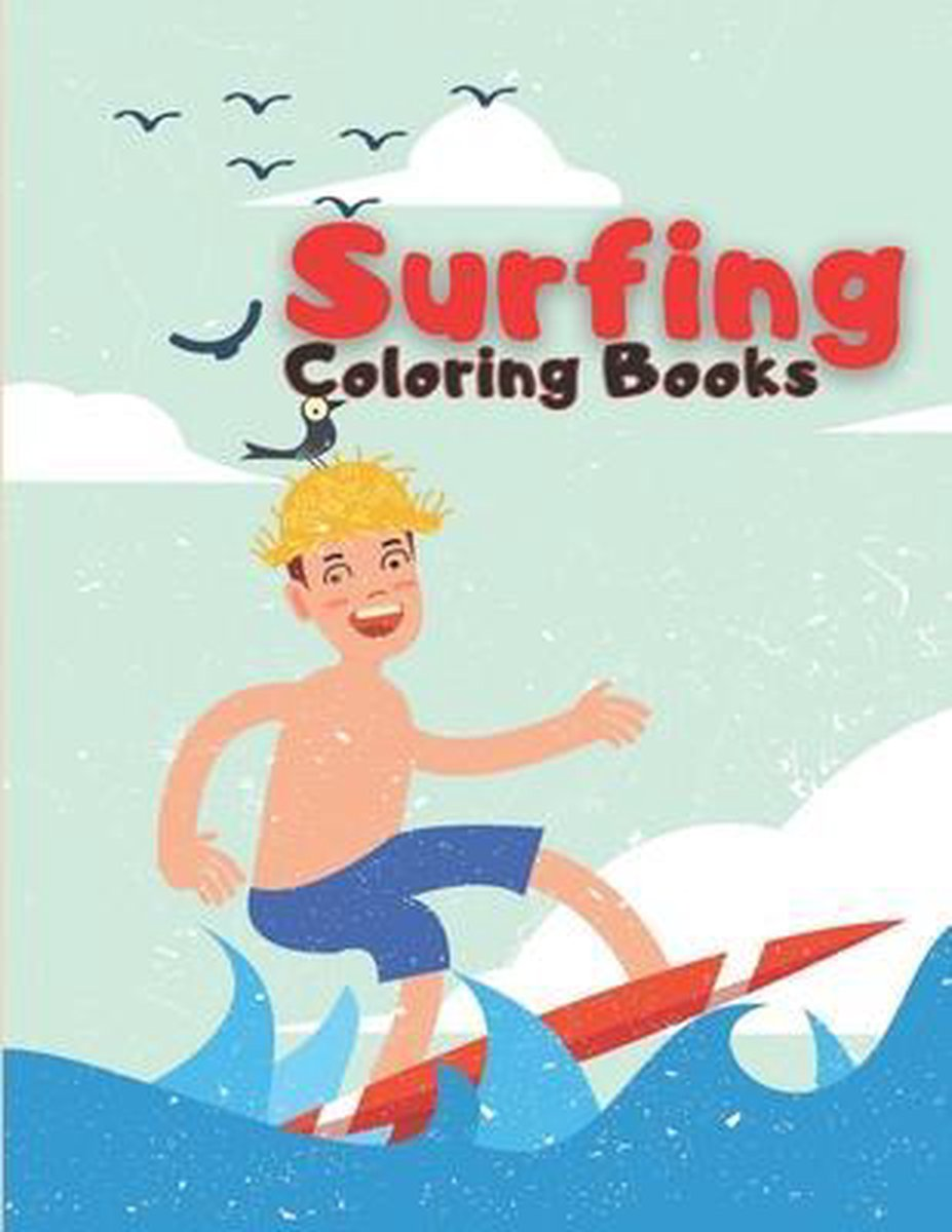 Surfing Coloring Book: Colouring Books for Children and Adults