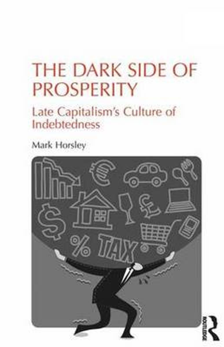 The Dark Side of Prosperity