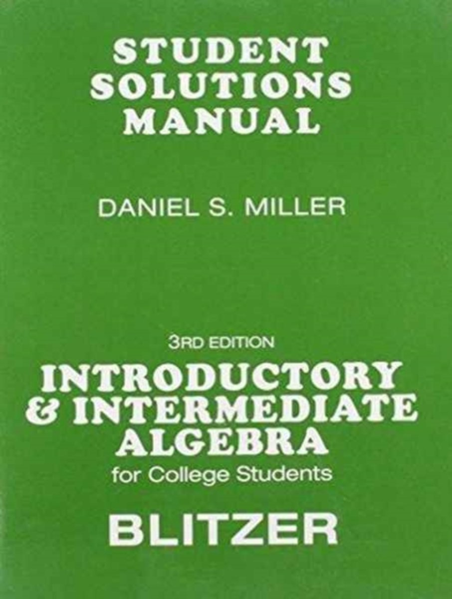 Student Solutions Manual For For Introductory & Intermediate Algebra For College Students