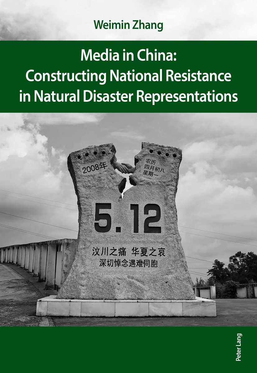 Media in China: Constructing National Resistance in Natural Disaster Representations