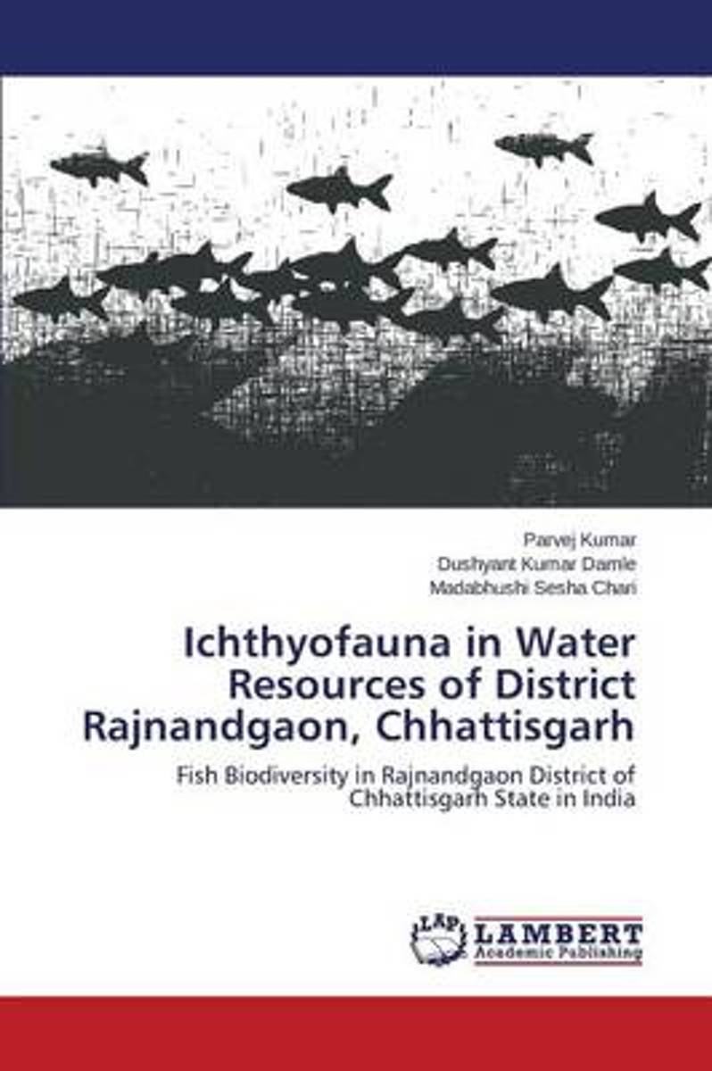 Ichthyofauna in Water Resources of District Rajnandgaon, Chhattisgarh
