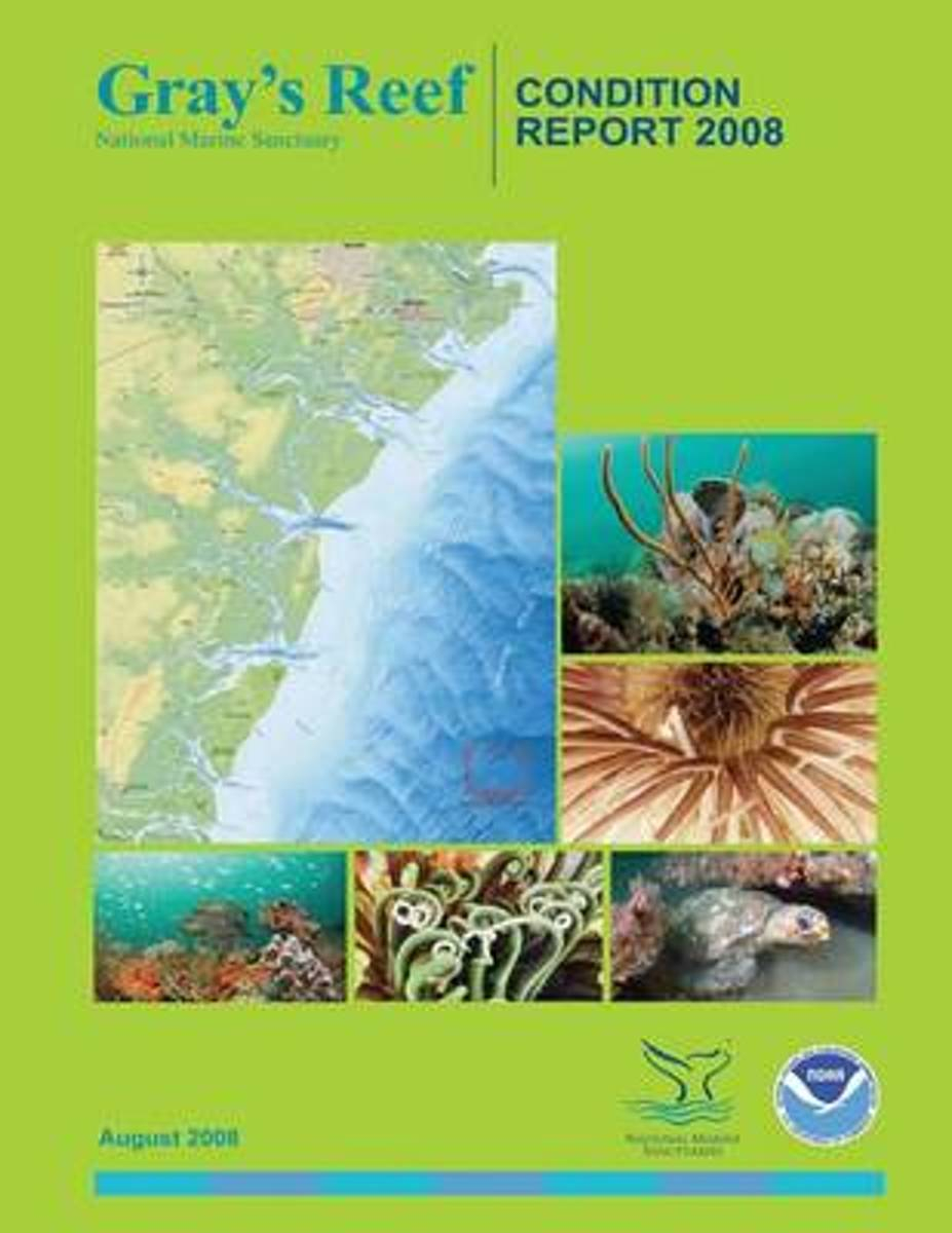 Gray's Reef National Marine Sanctuary Condition Report 2008