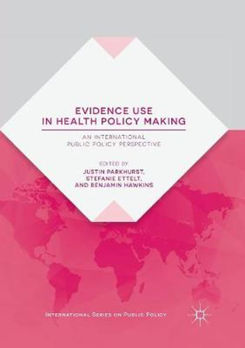 Evidence Use in Health Policy Making