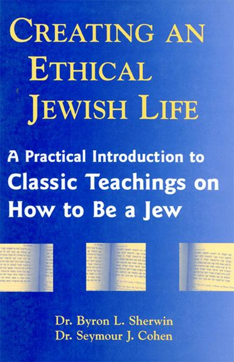 Creating an Ethical Jewish Life