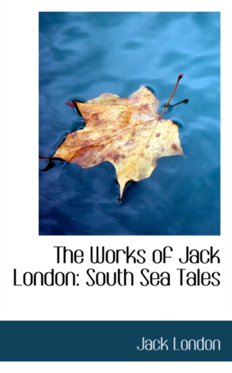 The Works of Jack London
