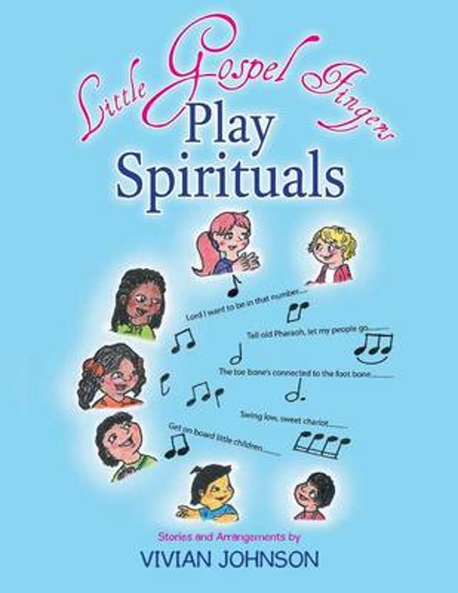 Little Gospel Fingers Play Spirituals