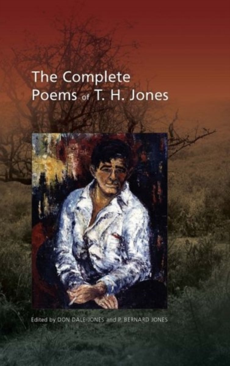 The Complete Poems of T. H. Jones, 1921-1965
