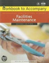 Facilities Maintenance Workbook To Accompany Residential Construction Academy