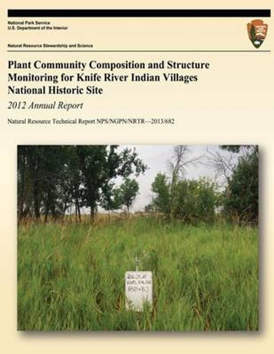 Plant Community Composition and Structure Monitoring for Knife River Indian Villages National Historic Site
