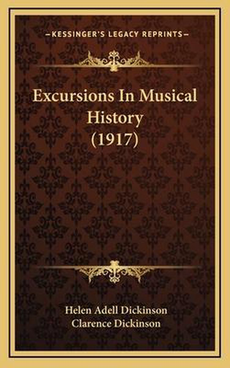 Excursions in Musical History (1917)