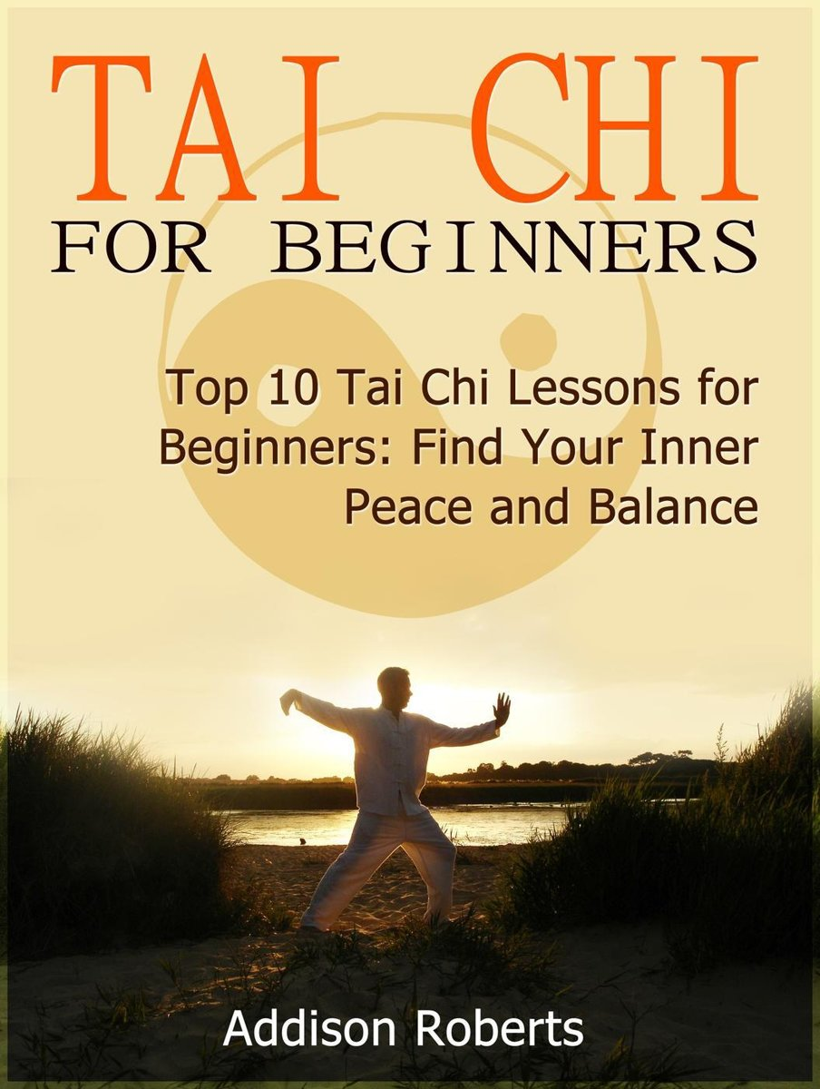 Tai Chi For Beginners: Top 10 Tai Chi Lessons for Beginners: Find Your Inner Peace and Balance