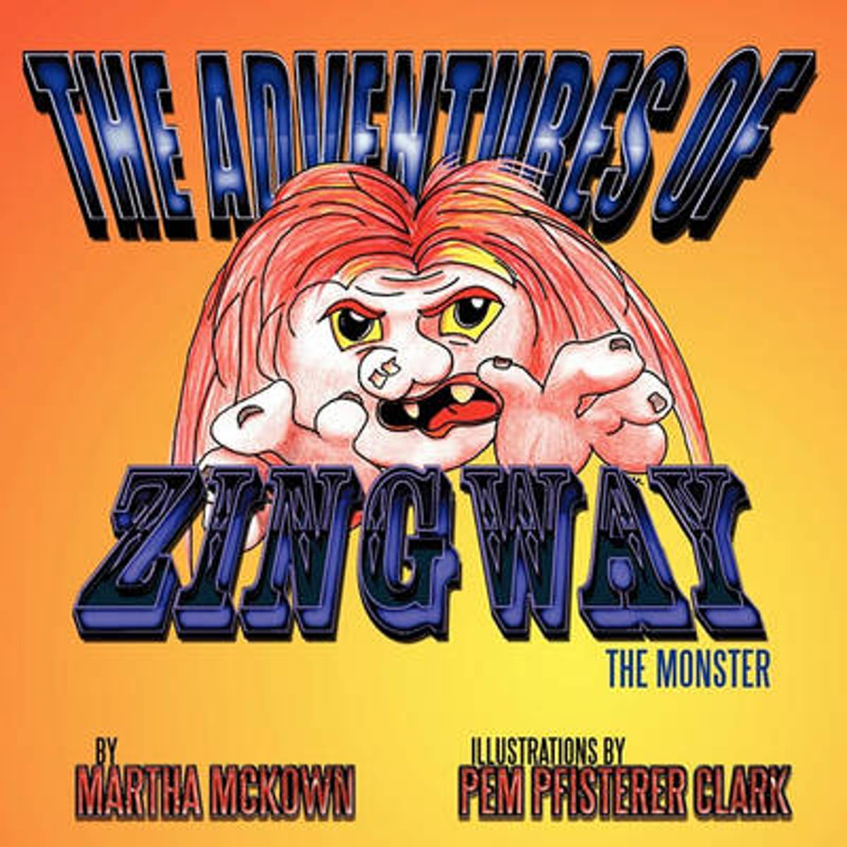 The Adventures of Zingway, the Monster