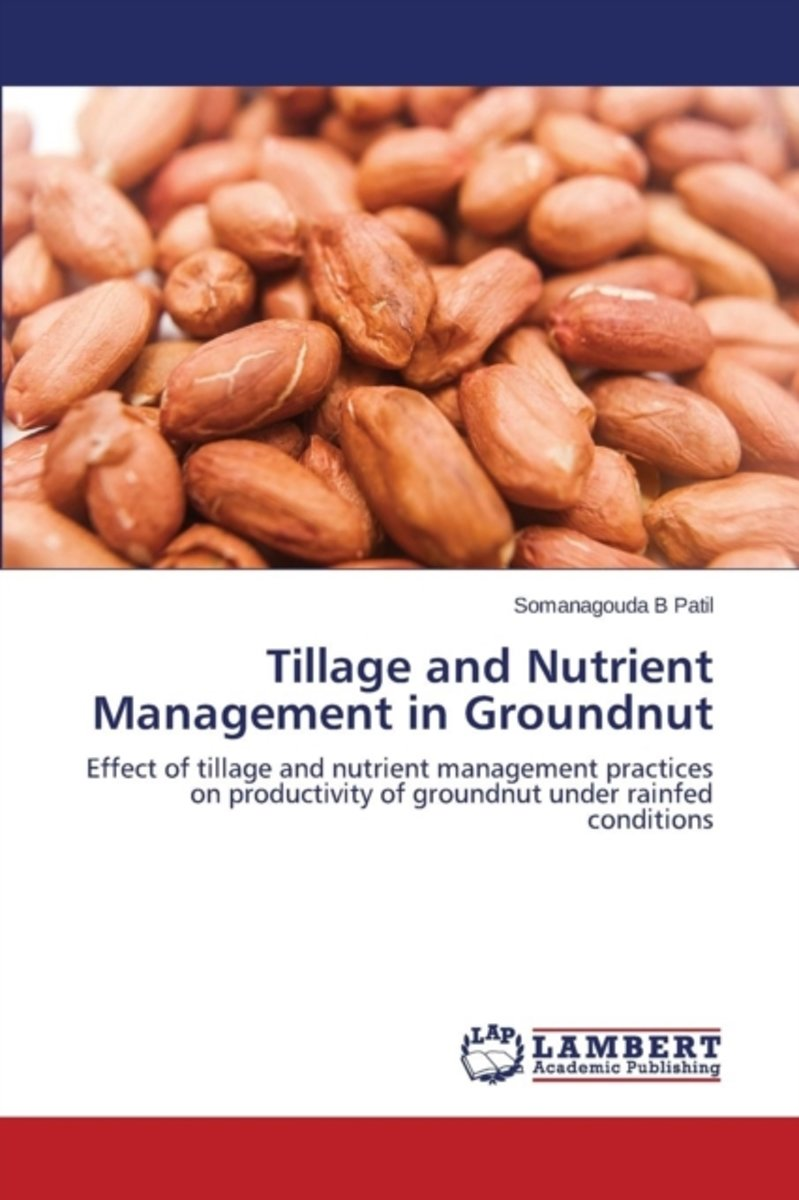 Tillage and Nutrient Management in Groundnut