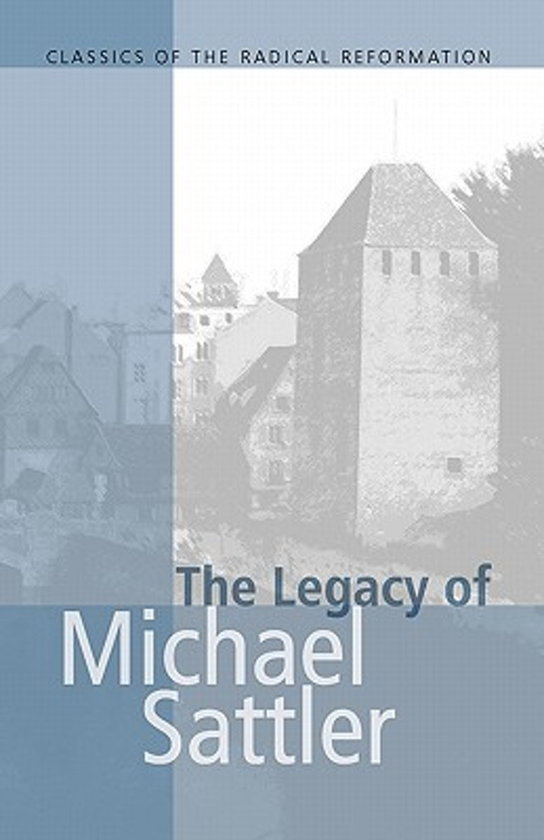 Legacy of Michael Sattler