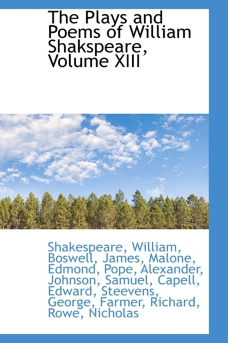 The Plays and Poems of William Shakspeare, Volume XIII