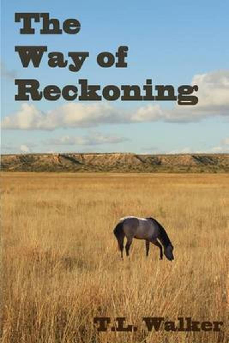 The Way of Reckoning